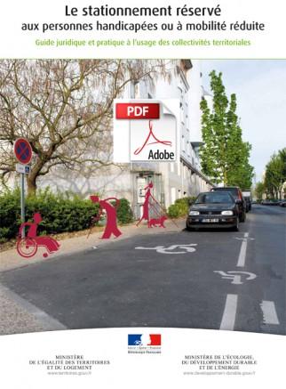 Stationnement réservé aux personnes handicapées ou à mobilité réduite : le guide juridique et pratique à l'usage des collectivités territoriales