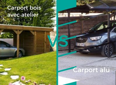 LE MATCH : carport bois avec atelier VS abri voiture en alu !