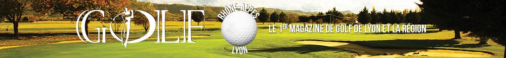 Golf_Rhone-Alpes_magazine_golf_lyon.png