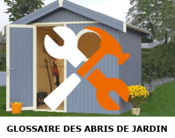 glossaire abri de jardin